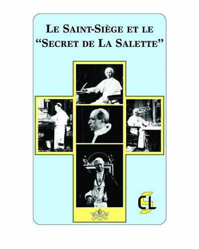 "Le Saint-Siège et le ""Secret de La Salette"""